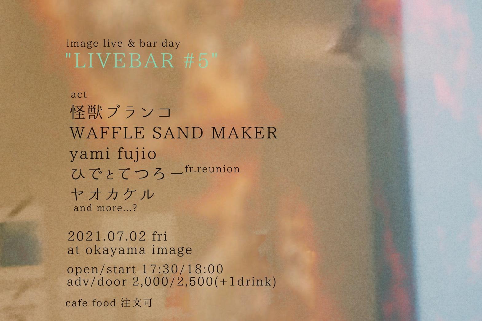 """""""LIVEBAR#5"""""""